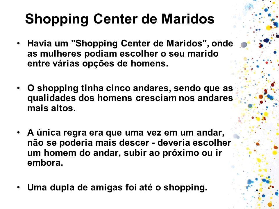Shopping Center de Maridos Havia um