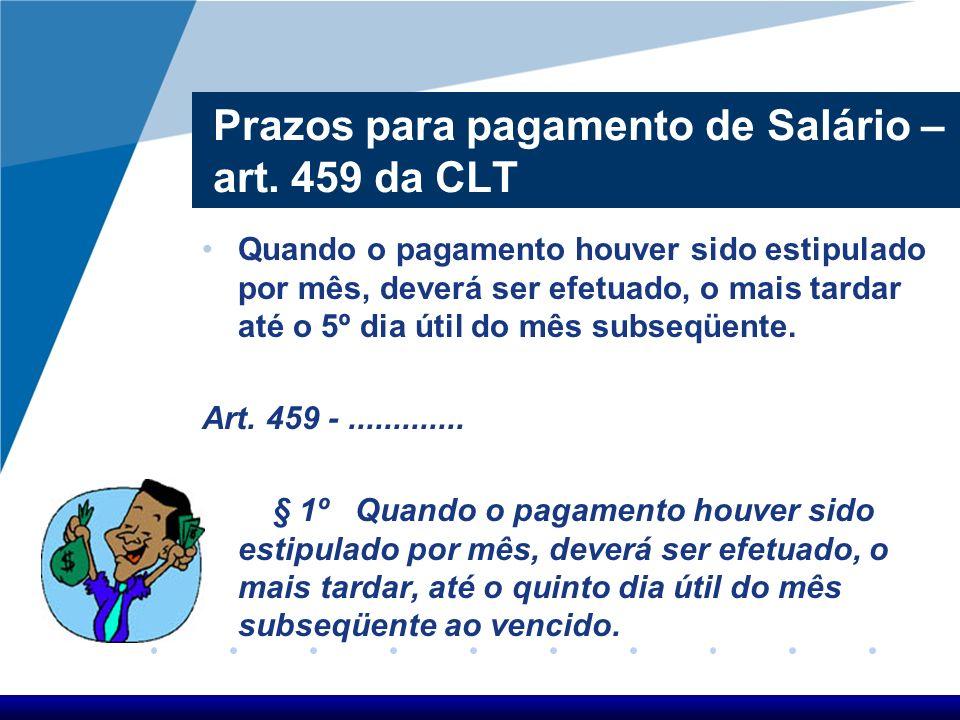 Art. 466 - CLT O pagamento de comissões e percentagens só é exigível depois de ultimada a transação a que se referem. § 1º - Nas transações realizadas