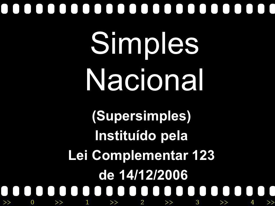 >>0 >>1 >> 2 >> 3 >> 4 >> Entendendo o Simples Nacional