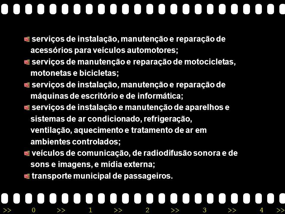 >>0 >>1 >> 2 >> 3 >> 4 >> agência terceirizada de correios; agência de viagem e turismo; centro de formação de condutores de veículos automotores de t