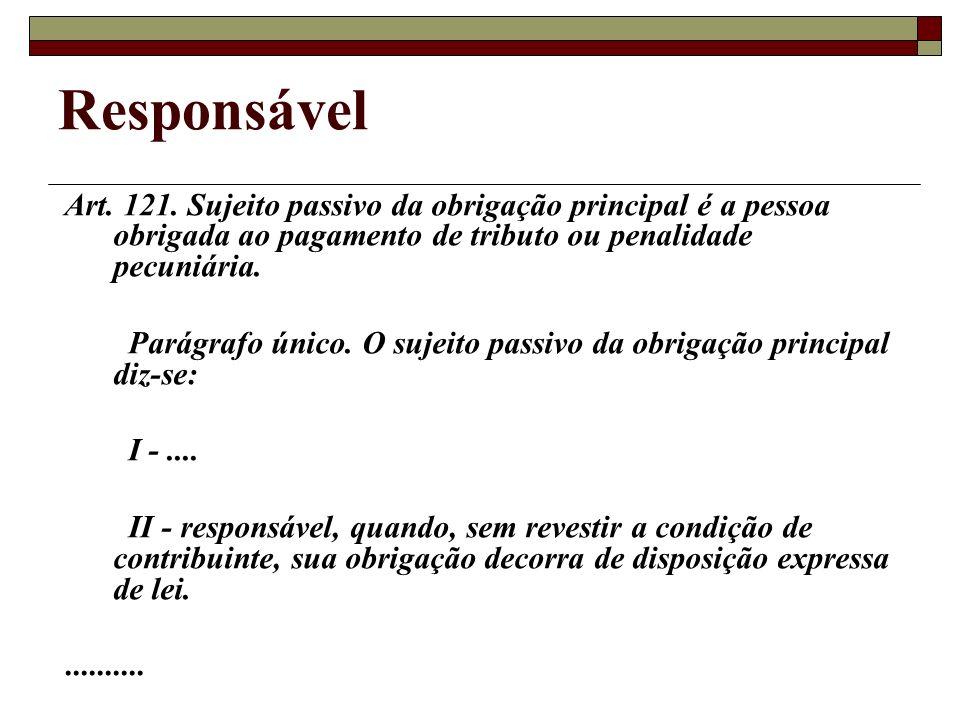 Responsável Art.121.