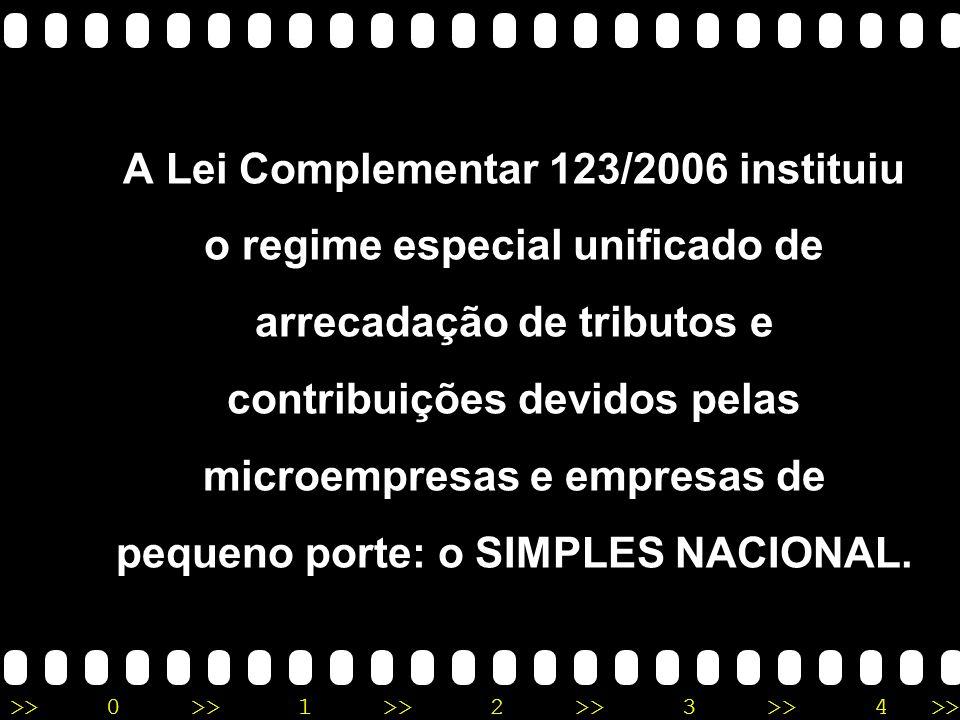 >>0 >>1 >> 2 >> 3 >> 4 >> Simples Nacional (Supersimples) Instituído pela Lei Complementar 123 de 14/12/2006, alterada pela Lei Complementar nº 139, d