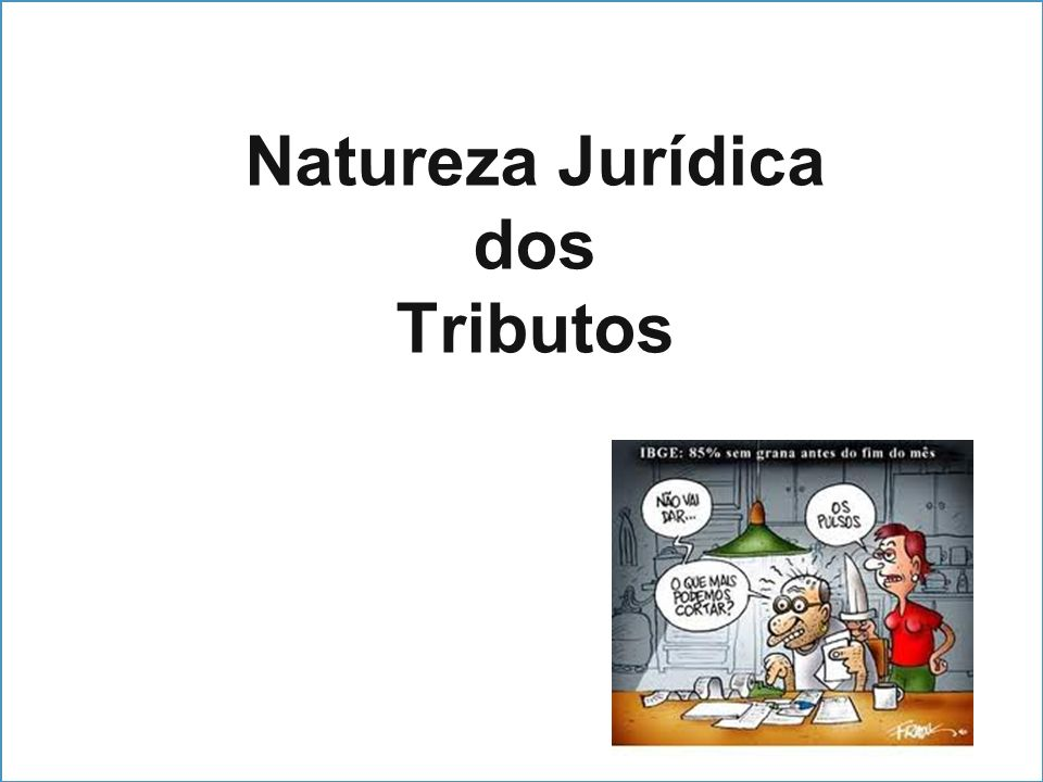 Natureza Jurídica dos Tributos