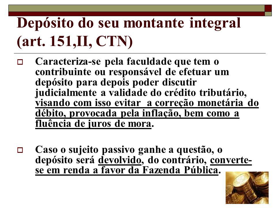 Moratória (art. 152 a 155, CTN) Consiste na concessão, por parte do Poder Público, de um prazo maior do que a lei normalmente prevê, para que o sujeit