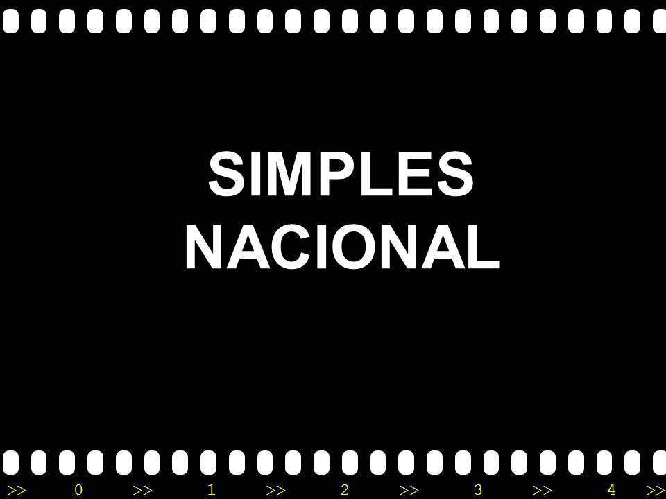 >>0 >>1 >> 2 >> 3 >> 4 >> SIMPLES NACIONAL