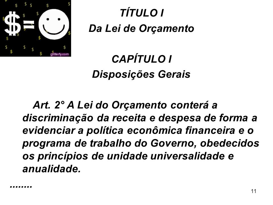 11 TÍTULO I Da Lei de Orçamento CAPÍTULO I Disposições Gerais Art.