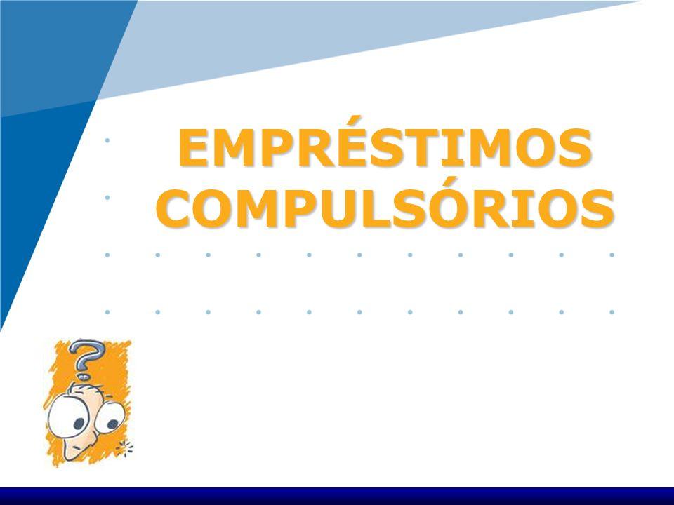EMPRÉSTIMOS COMPULSÓRIOS