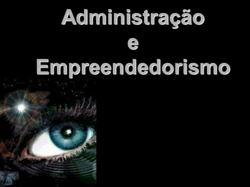Administração e Empreendedorismo