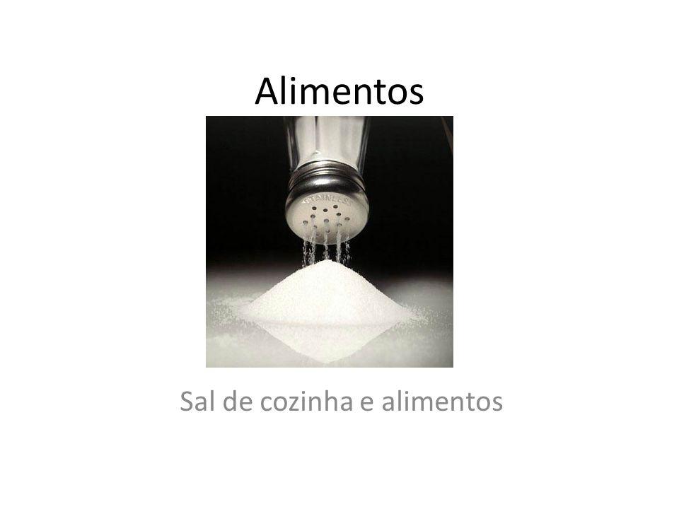 Alimentos Sal de cozinha e alimentos