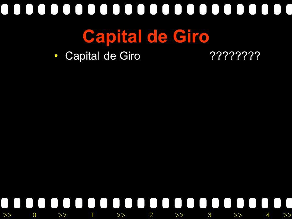 >>0 >>1 >> 2 >> 3 >> 4 >> Capital De Giro