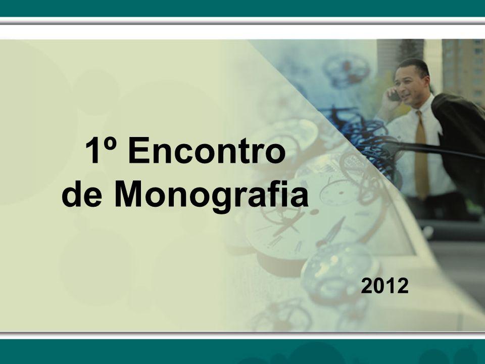 1º Encontro de Monografia 2012