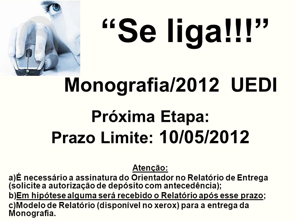 CALENDÁRIO ESPECIAL DE ELABORAÇÃO DE MONOGRAFIA PARA O ANO DE 2012