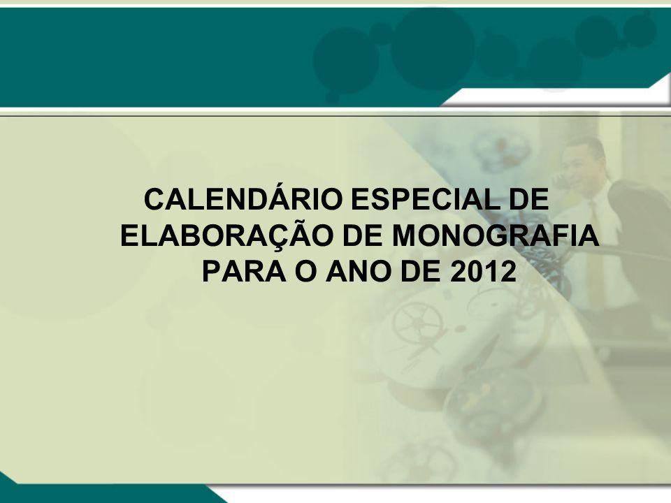 PORTARIA UEDI Nº 03/2012 Aprova o Calendário Anual para Monografia, da Unidade Acadêmica de Ensino de Direito – UEDI, para o exercício de 2012 e determina outras providências.