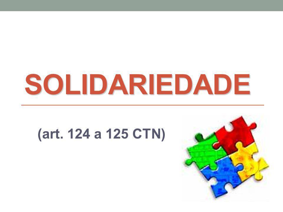 A Solidariedade é um instituto do Direito Civil: a solidariedade não se presume; resulta da lei ou da vontade das partes (art.