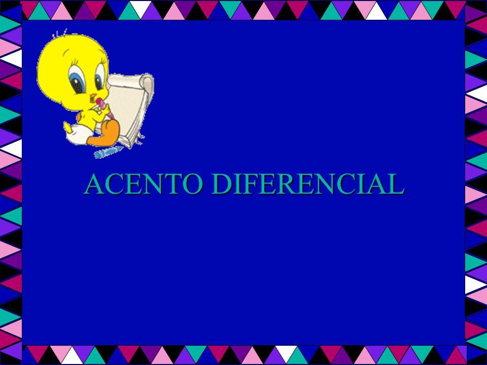 ACENTO DIFERENCIAL