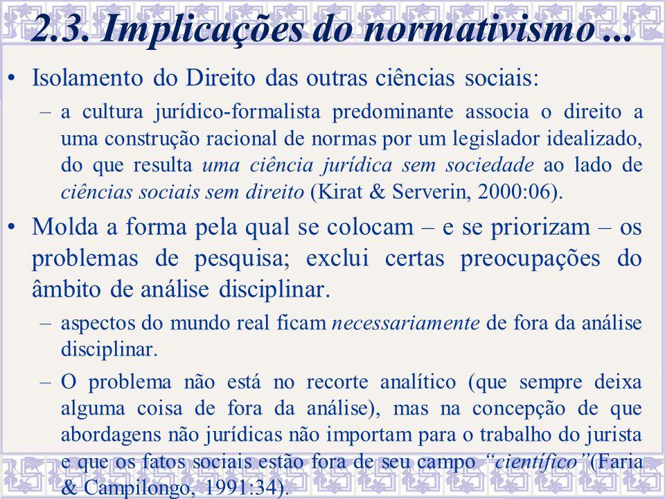 A resistência a incorporar a análise de efeitos reais às análises jurídicas – um exemplo D.