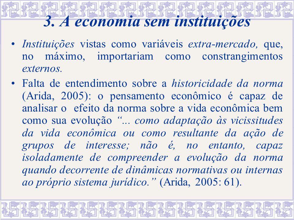 23 A delimitação do objeto da Economia Economia como teoria das escolhas – um método aplicável a objetos de qualquer natureza.
