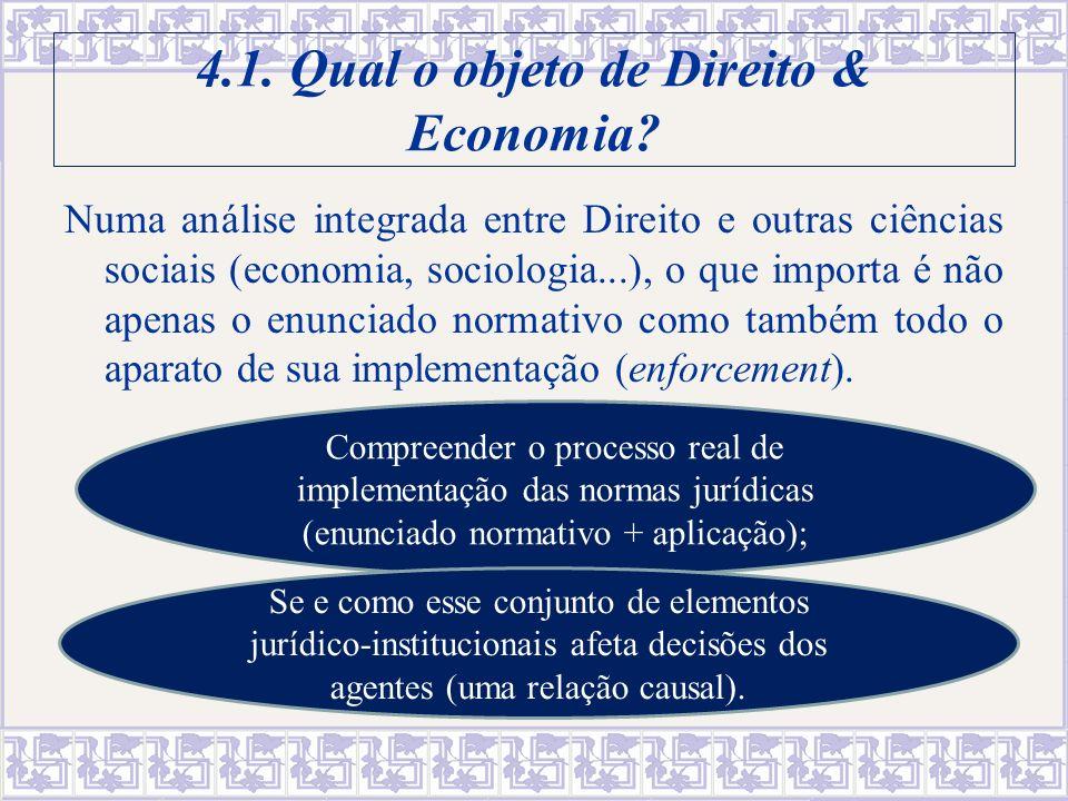 34 A efetividade (a garantia) dos direitos admite graus intermediários entre a total efetividade e a inexistência absoluta, o que só pode ser identificado a partir de investigação empírica.