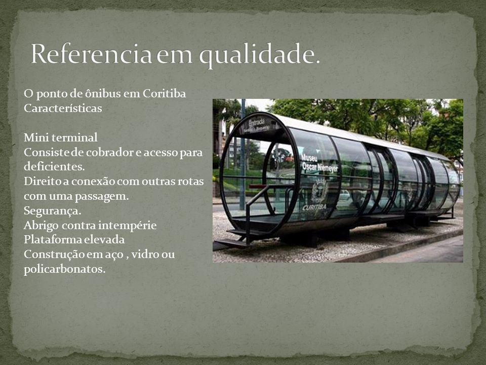 O ponto de ônibus em Coritiba Características Mini terminal Consiste de cobrador e acesso para deficientes. Direito a conexão com outras rotas com uma