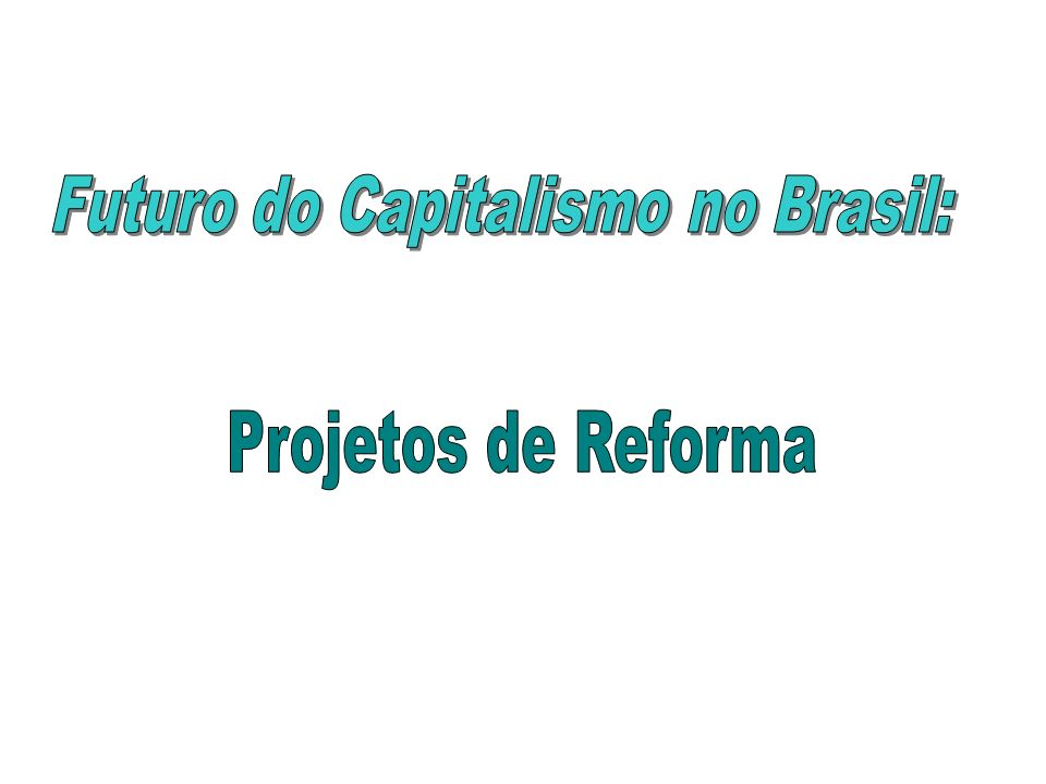 O fracasso do modelo neoliberal, adotado desde o início da década de 90, provocou a necessidade de se repensar o Brasil numa perspectiva de longo prazo.