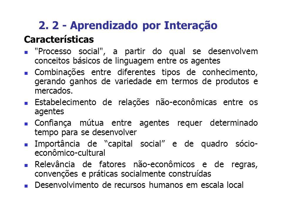2. 2 - Aprendizado por Interação Características