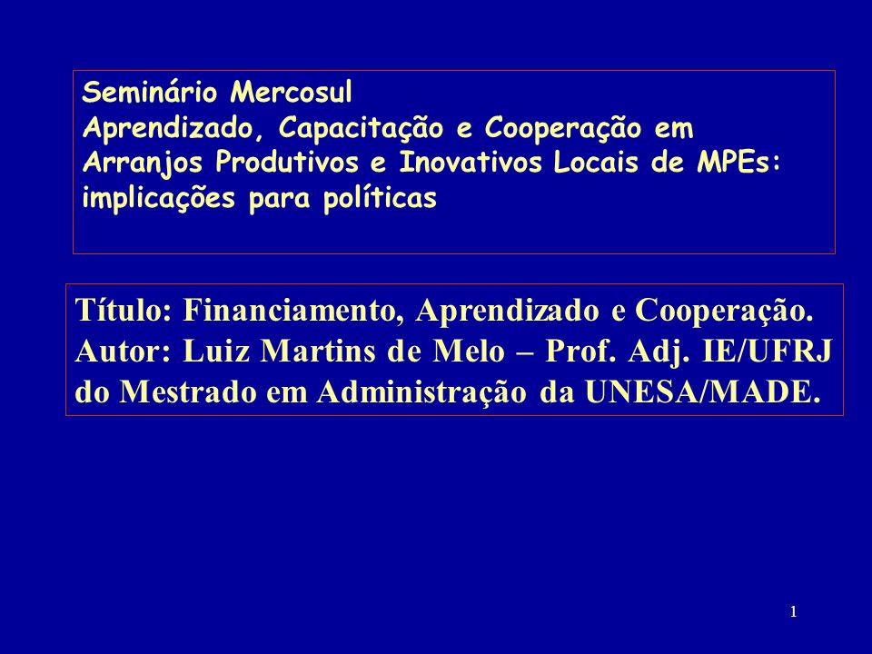32 O FNDCT, os Fundos Setoriais de C&T e o Financiamento da Inovação no Brasil
