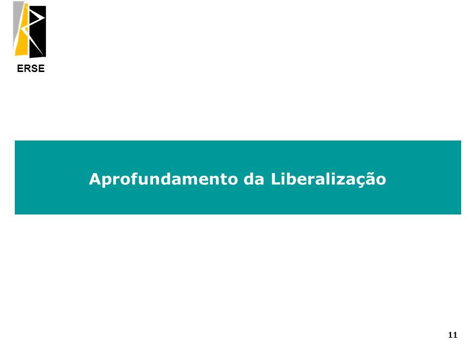 ERSE Aprofundamento da Liberalização 11