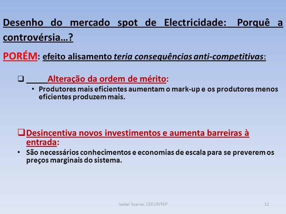 Desenho do mercado spot de Electricidade: Porquê a controvérsia….