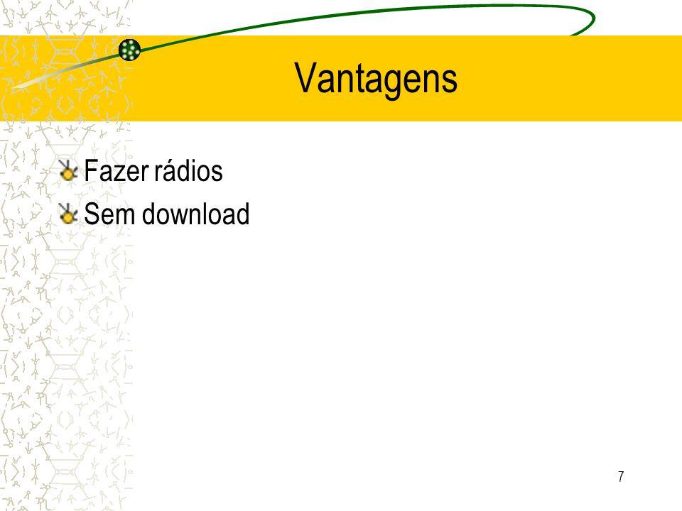 7 Vantagens Fazer rádios Sem download