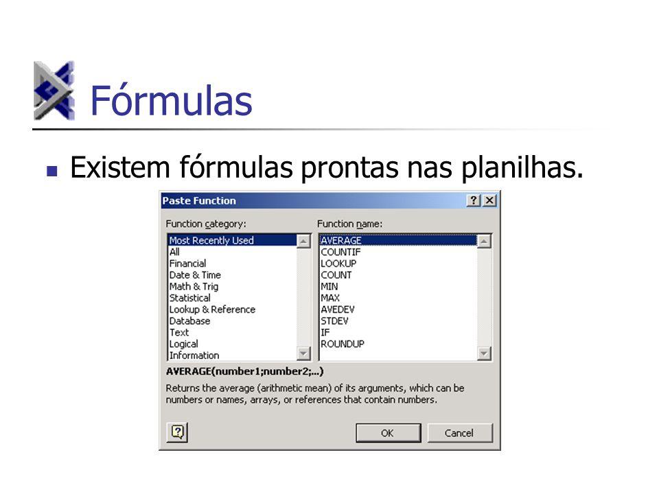 Existem fórmulas prontas nas planilhas.