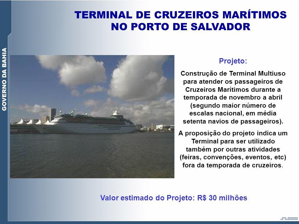 TERMINAL DE CRUZEIROS MARÍTIMOS NO PORTO DE SALVADOR Projeto: Construção de Terminal Multiuso para atender os passageiros de Cruzeiros Marítimos duran