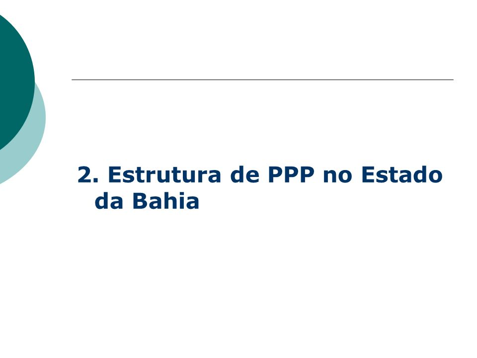 2. Estrutura de PPP no Estado da Bahia