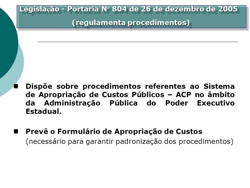 Legisla ç ão - Portaria N º 804 de 26 de dezembro de 2005 (regulamenta procedimentos) (regulamenta procedimentos) Legisla ç ão - Portaria N º 804 de 2