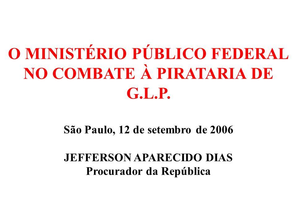 O MINISTÉRIO PÚBLICO FEDERAL NO COMBATE À PIRATARIA DE G.L.P.