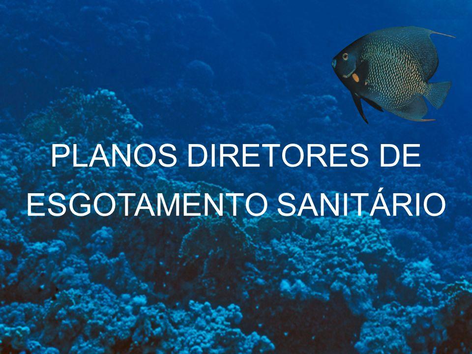 PLANOS DIRETORES DE ESGOTAMENTO SANITÁRIO