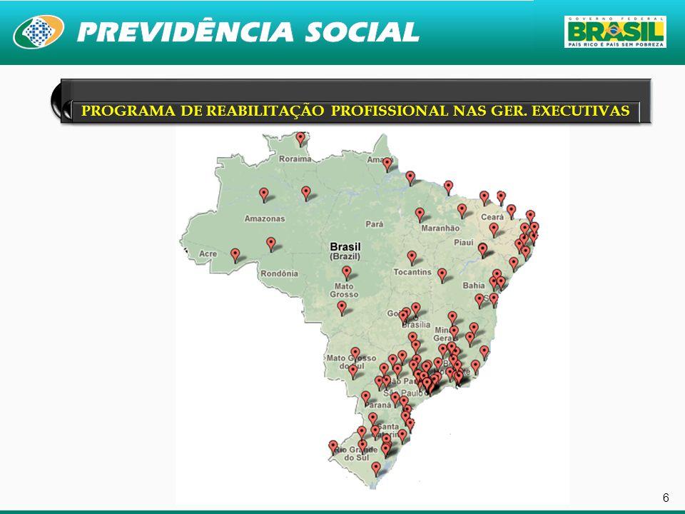 6 PROGRAMA DE REABILITAÇÃO PROFISSIONAL NAS GER. EXECUTIVAS