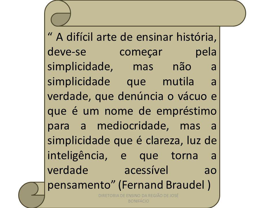 A difícil arte de ensinar história, deve-se começar pela simplicidade, mas não a simplicidade que mutila a verdade, que denúncia o vácuo e que é um no