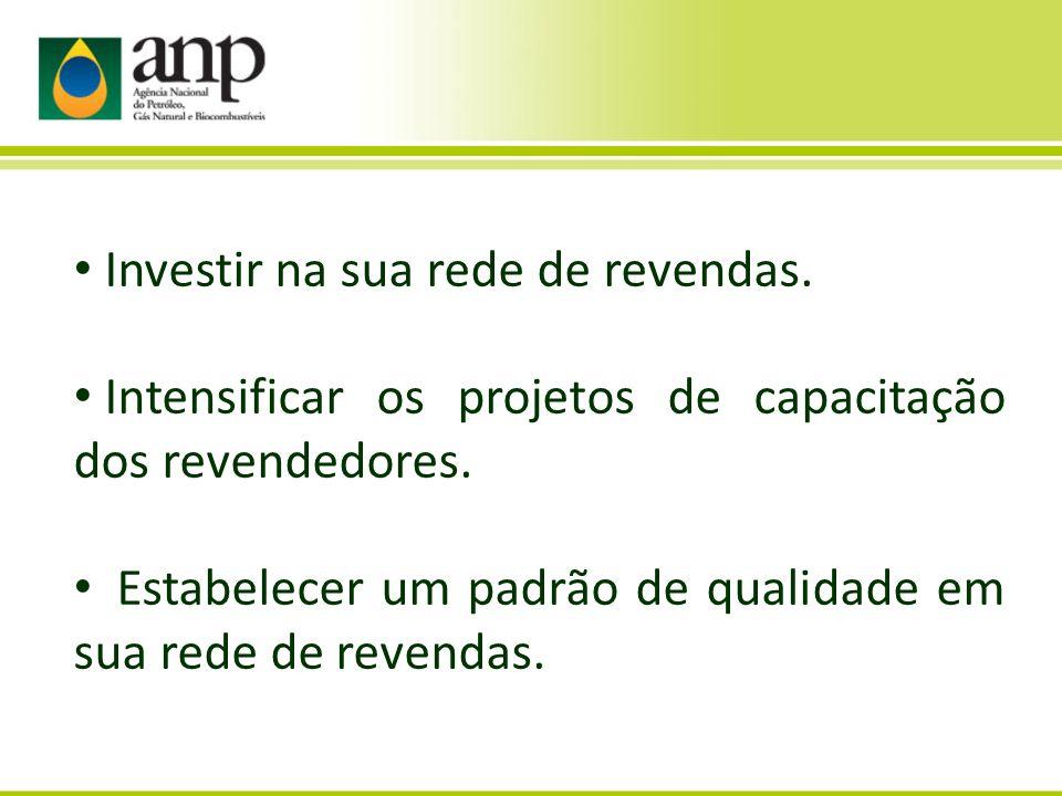 Investir na sua rede de revendas. Intensificar os projetos de capacitação dos revendedores.