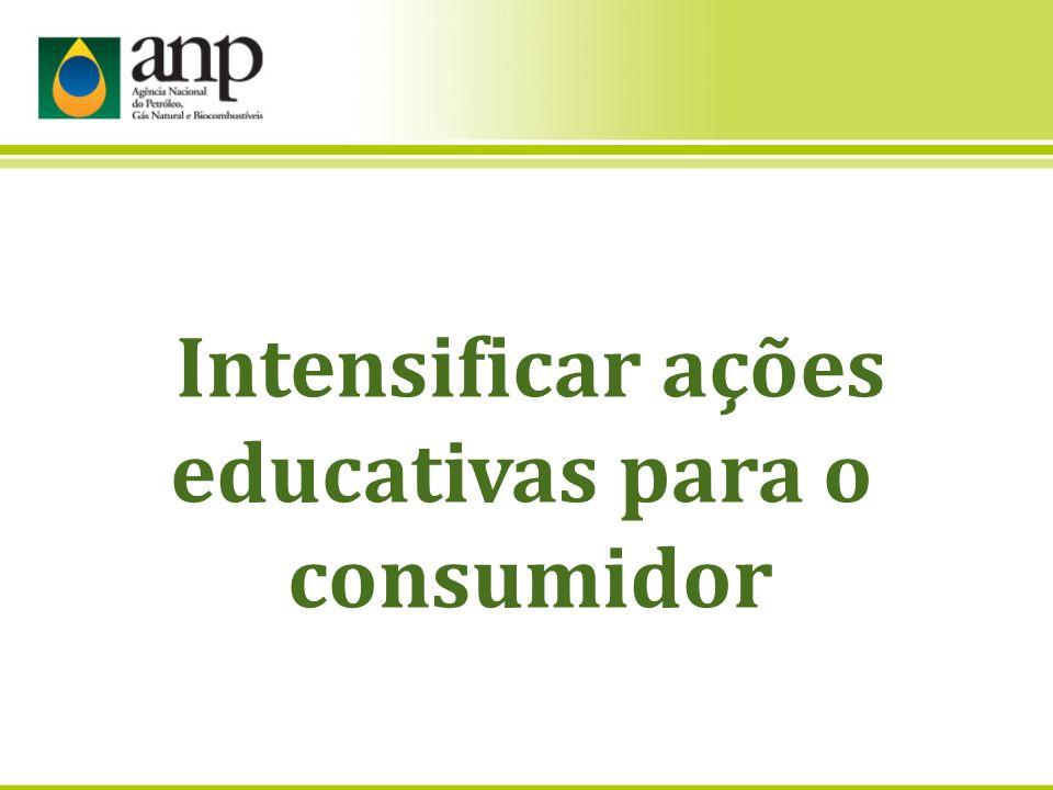 Intensificar ações educativas para o consumidor