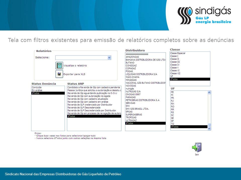 Tela com filtros existentes para emissão de relatórios completos sobre as denúncias Sindicato Nacional das Empresas Distribuidoras de Gás Liquefeito d