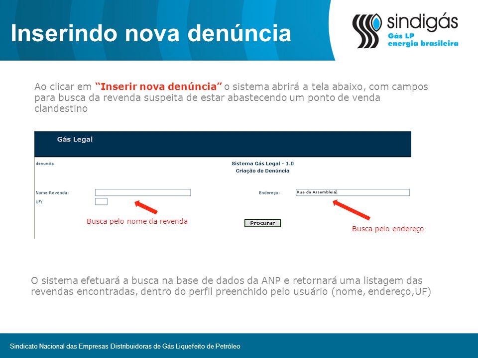 Inserindo nova denúncia O usuário deverá selecionar a revenda desejada clicando no ícone ao lado dela.