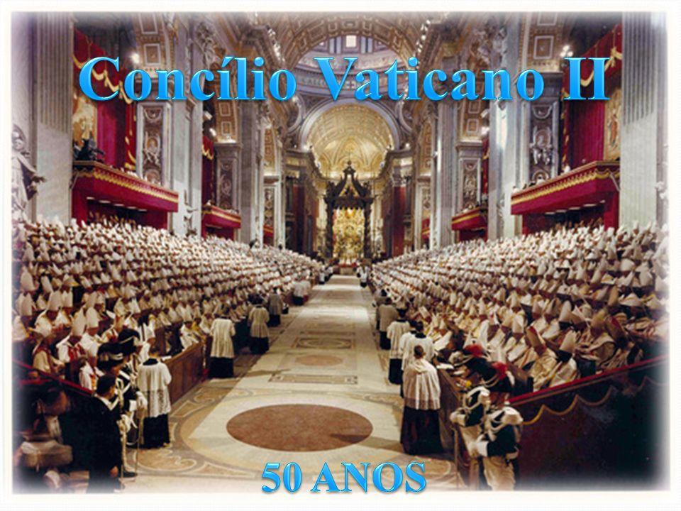 CONCÍLIO VATICANO II A Igreja precisa de uma renovação.