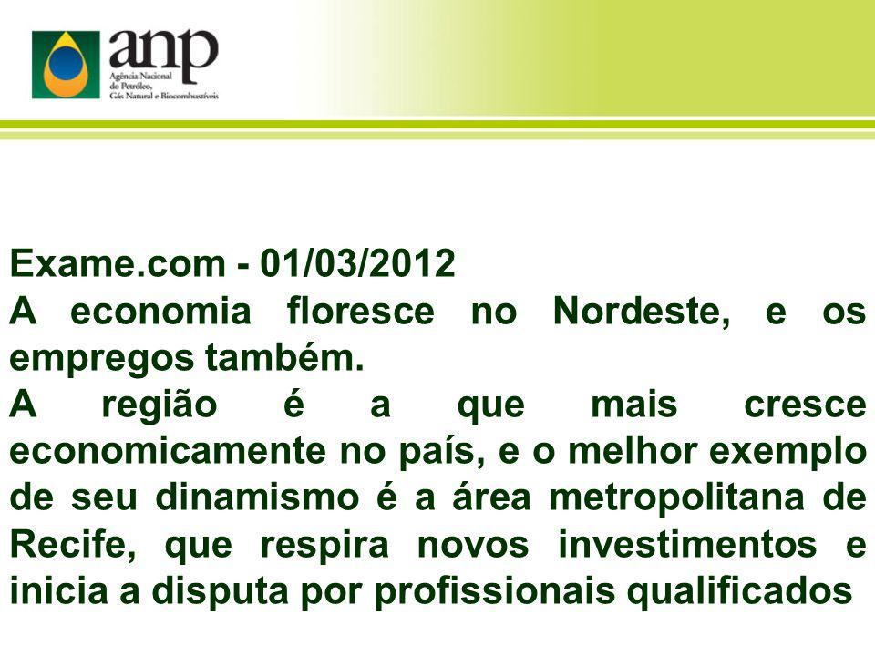 Exame.com - 01/03/2012 A economia floresce no Nordeste, e os empregos também. A região é a que mais cresce economicamente no país, e o melhor exemplo