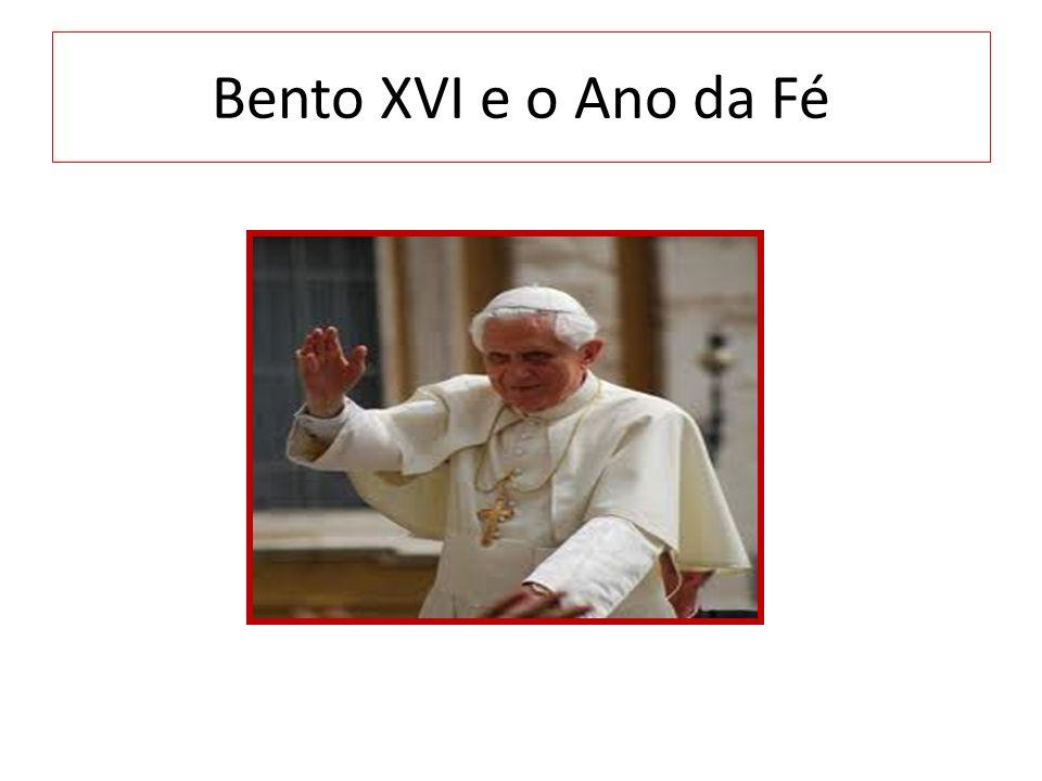 Bento XVI e o Ano da Fé