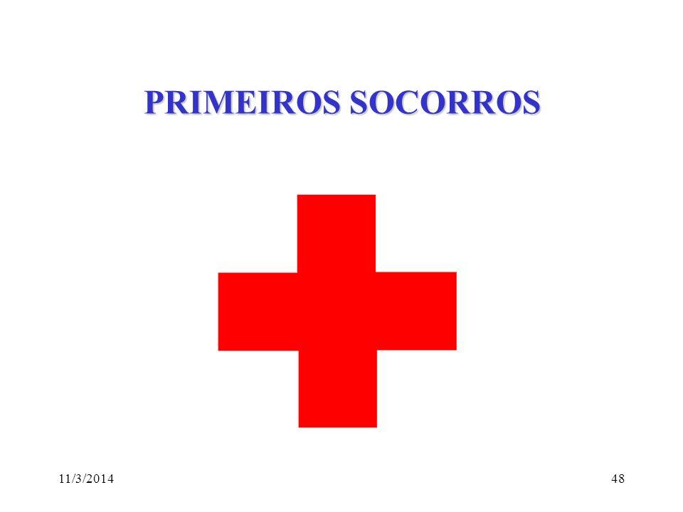 11/3/201448 PRIMEIROS SOCORROS