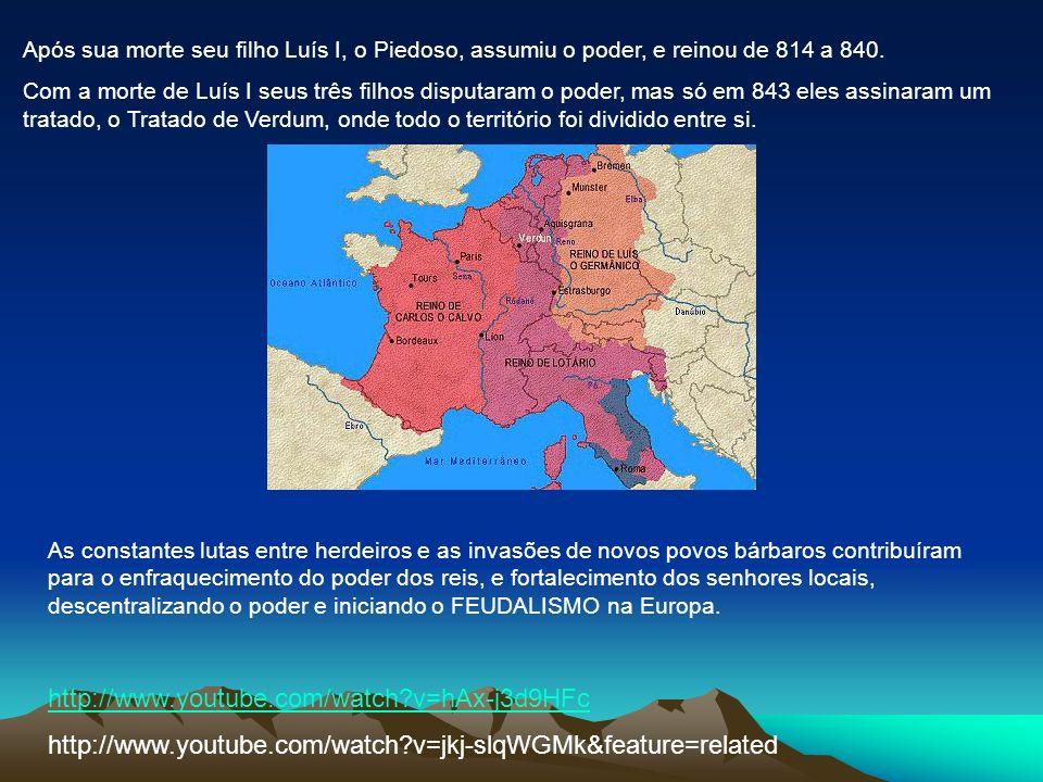 Após sua morte seu filho Luís I, o Piedoso, assumiu o poder, e reinou de 814 a 840. Com a morte de Luís I seus três filhos disputaram o poder, mas só