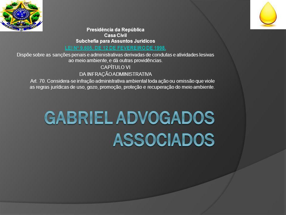 Presidência da República Casa Civil Subchefia para Assuntos Jurídicos LEI Nº 9.605, DE 12 DE FEVEREIRO DE 1998.