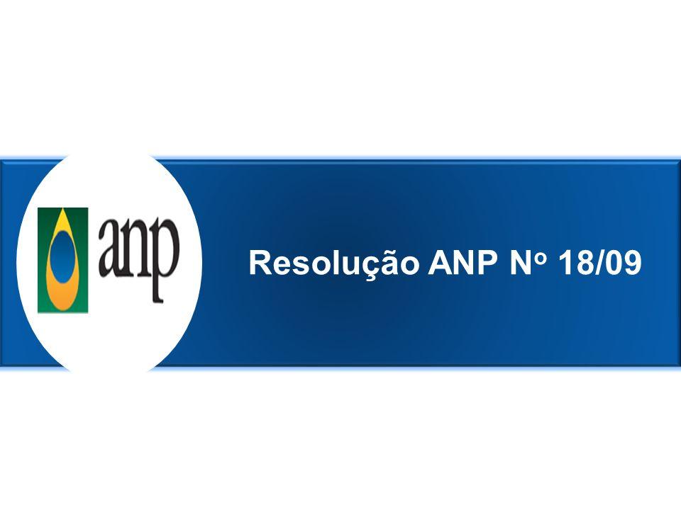 8 Resolução ANP N o 18/09