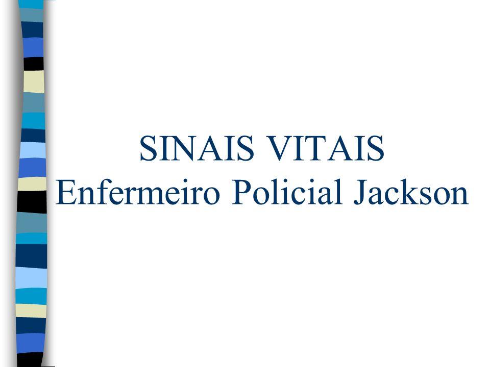SINAIS VITAIS Enfermeiro Policial Jackson