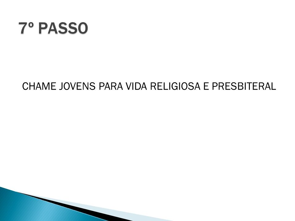 CHAME JOVENS PARA VIDA RELIGIOSA E PRESBITERAL